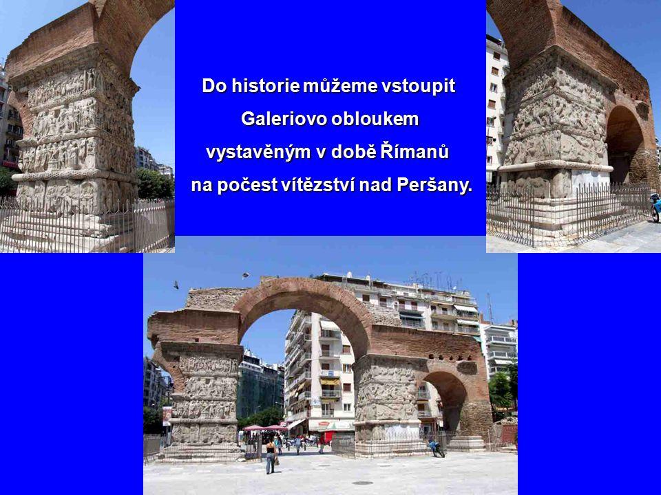 Podívejme se do míst z časů Aristotelových a ještě starších. Jsme v Soluni na náměstí, které nese jméno tohoto velikána… Jsme v Soluni na náměstí, kte