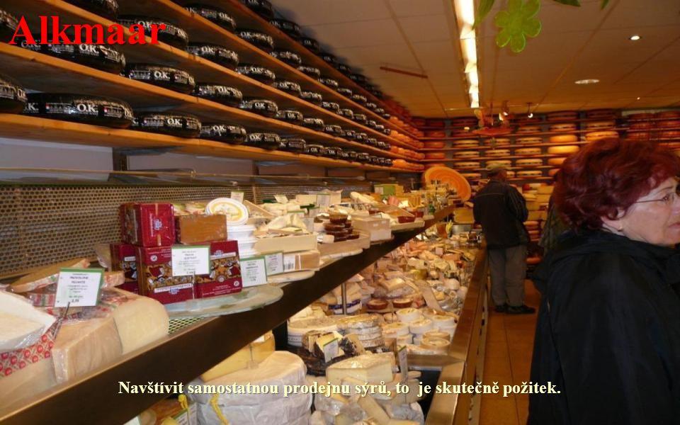 Alkmaar Významné středisko výroby sýrů.
