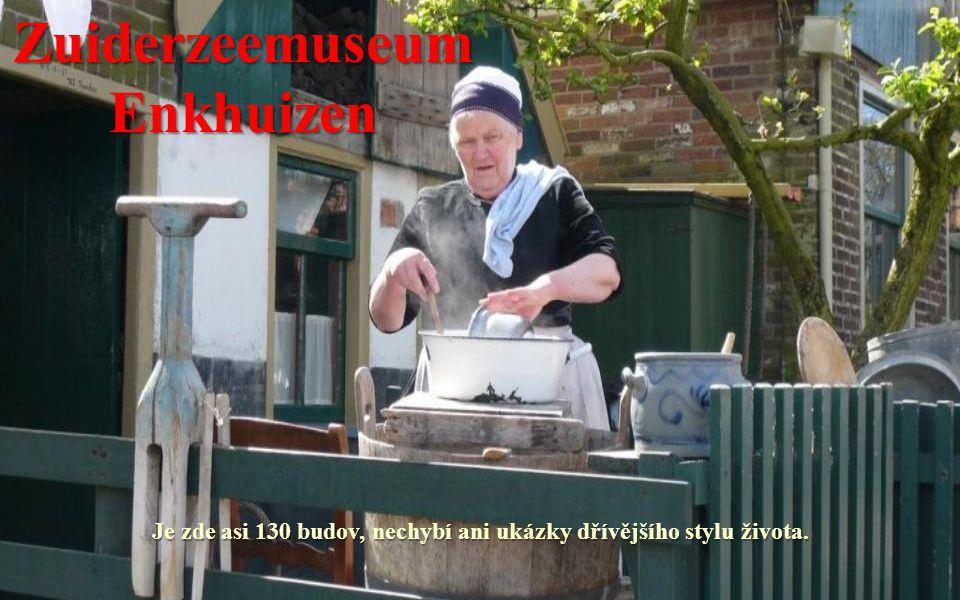 ZuiderzeemuseumEnkhuizen Skanzen pod širým nebem představuje rybářskou vísku, která mapuje život v této oblasti během 17.