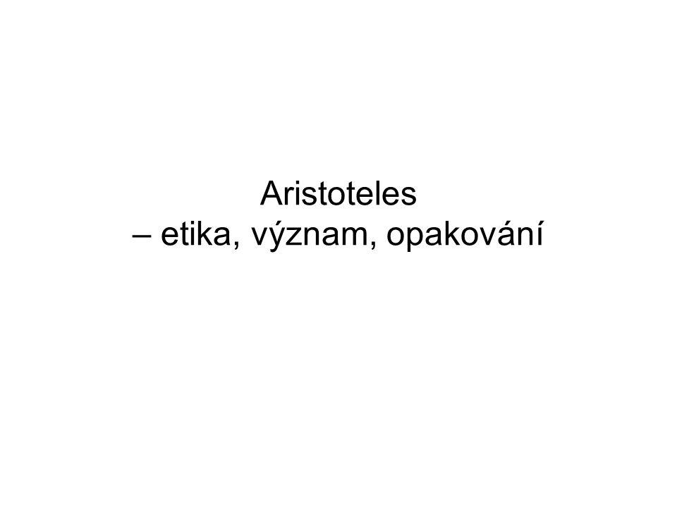 Aristoteles – etika, význam, opakování