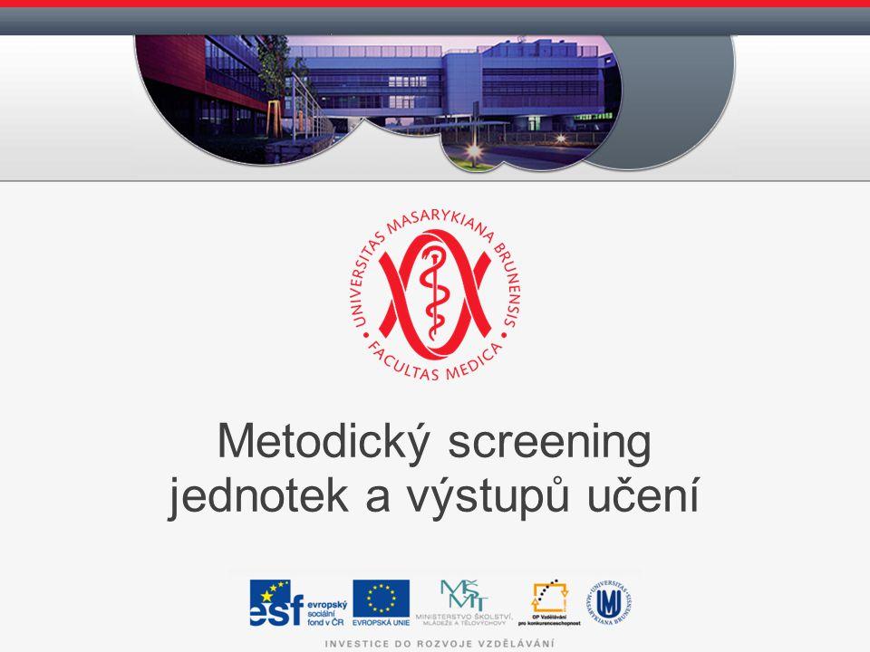 Metodický screening jednotek a výstupů učení