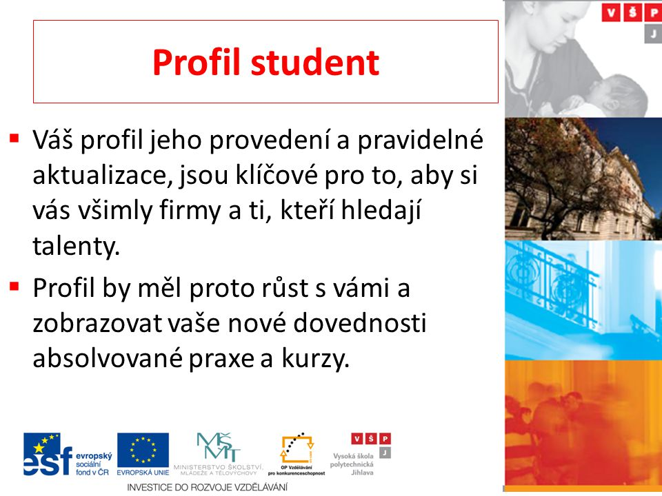 Profil studenta 1.fáze