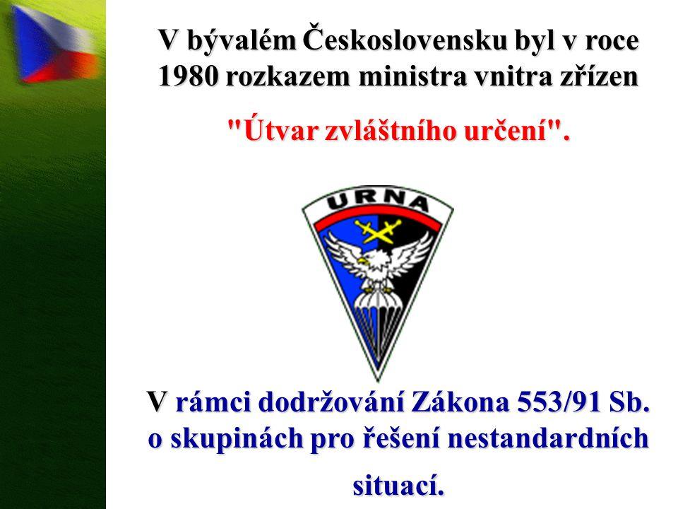 V bývalém Československu byl v roce 1980 rozkazem ministra vnitra zřízen