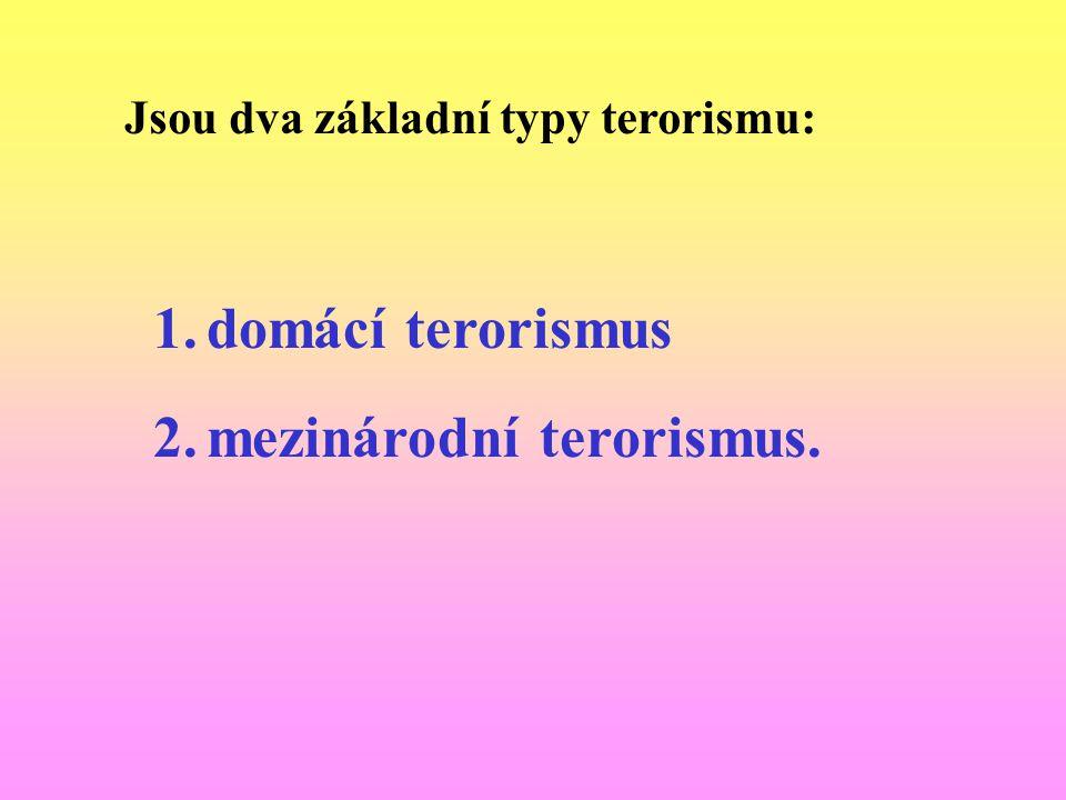Policie ČR: Útvar pro odhalování organizovaného zločinu služby kriminální policie a vyšetřování (ÚOOZ): spolupracuje při vyšetřování útoků a rozkrývání teroristických sítí v rámci mez.
