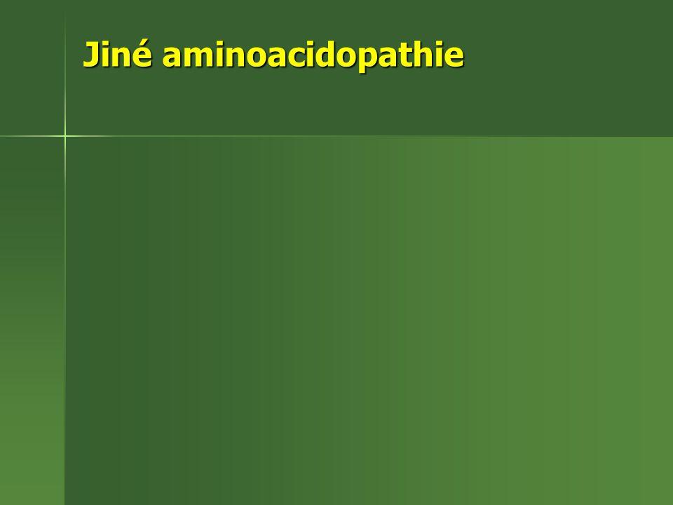 Jiné aminoacidopathie