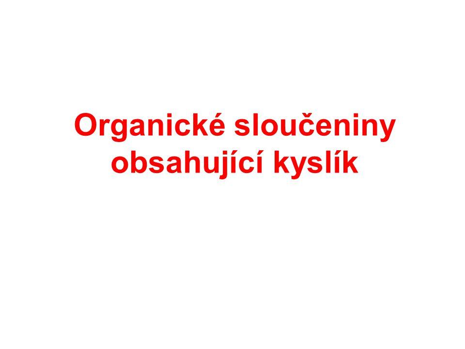 Organické sloučeniny obsahující kyslík