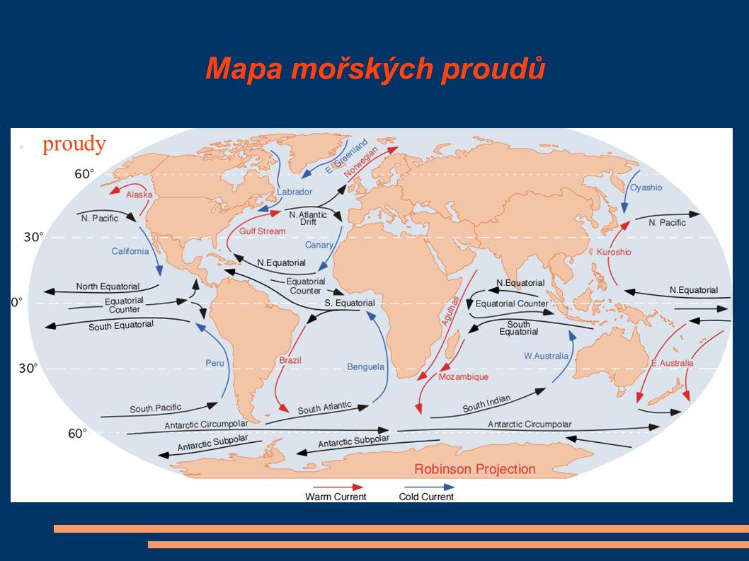 Mapa mořských proudů ● proudy