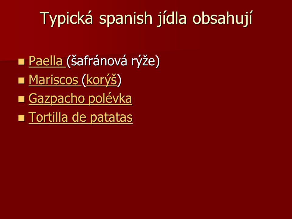 Typická spanish jídla obsahují Paella (šafránová rýže) Paella (šafránová rýže) Paella Mariscos (korýš) Mariscos (korýš) Mariscos korýš Mariscos korýš