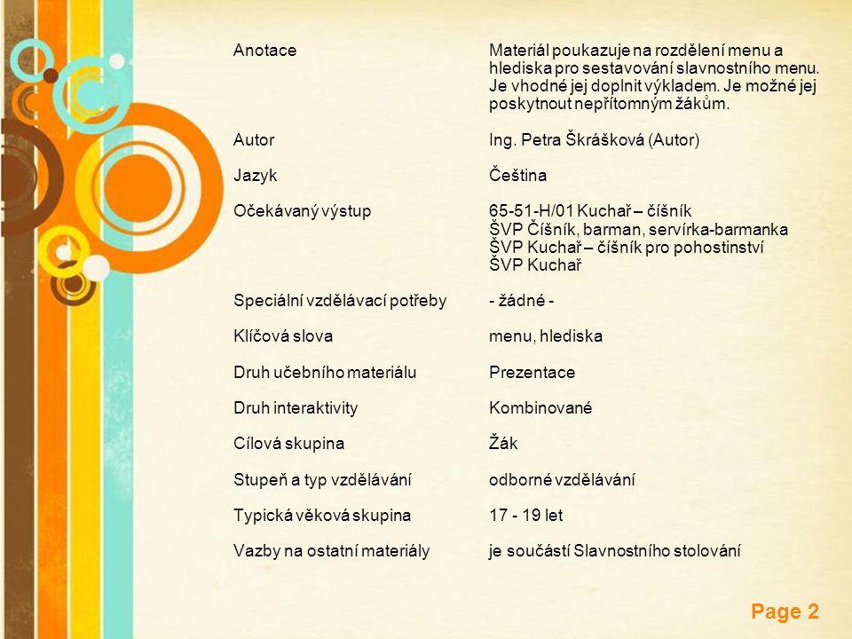 Free Powerpoint Templates Page 2 AnotaceMateriál poukazuje na rozdělení menu a hlediska pro sestavování slavnostního menu. Je vhodné jej doplnit výkla