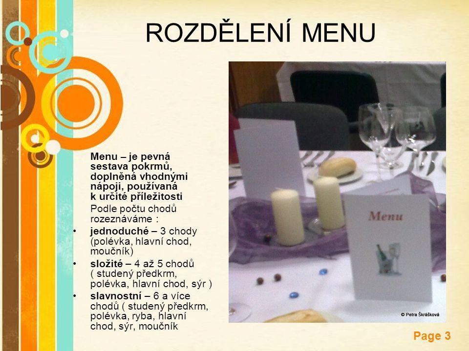 Free Powerpoint Templates Page 3 ROZDĚLENÍ MENU Menu – je pevná sestava pokrmů, doplněná vhodnými nápoji, používaná k určité příležitosti Podle počtu