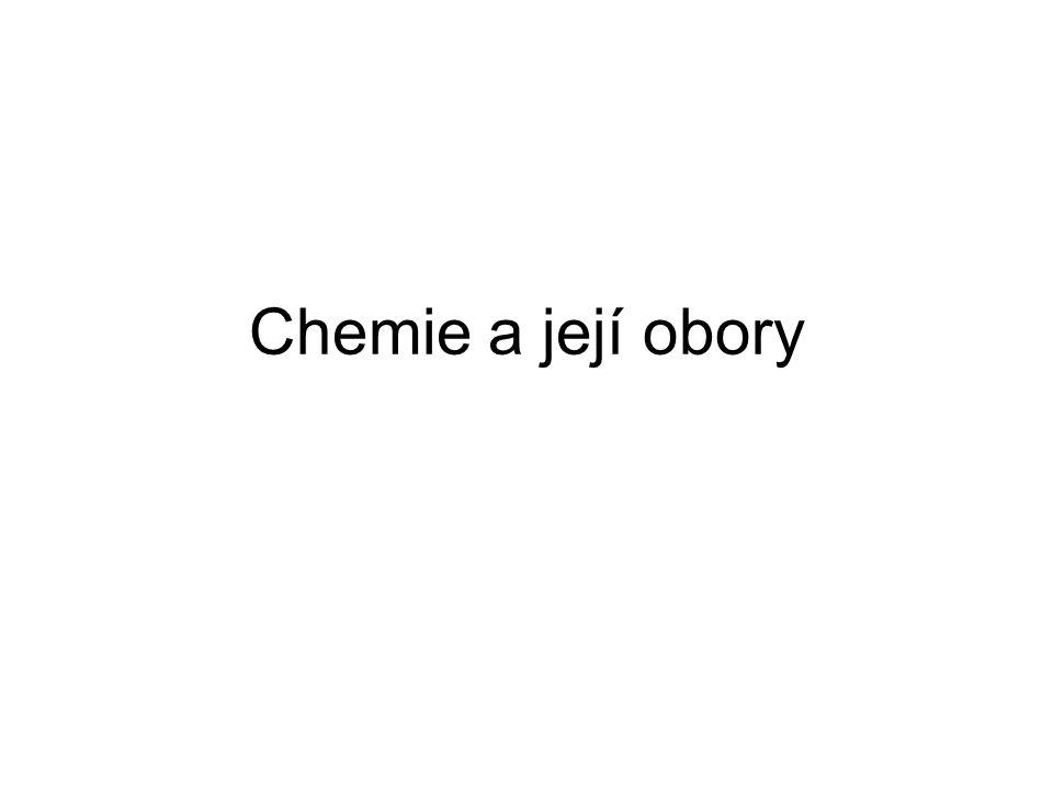 Chemie a její obory