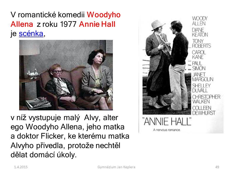 V romantické komedii Woodyho Allena z roku 1977 Annie Hall je scénka,scénka v níž vystupuje malý Alvy, alter ego Woodyho Allena, jeho matka a doktor F