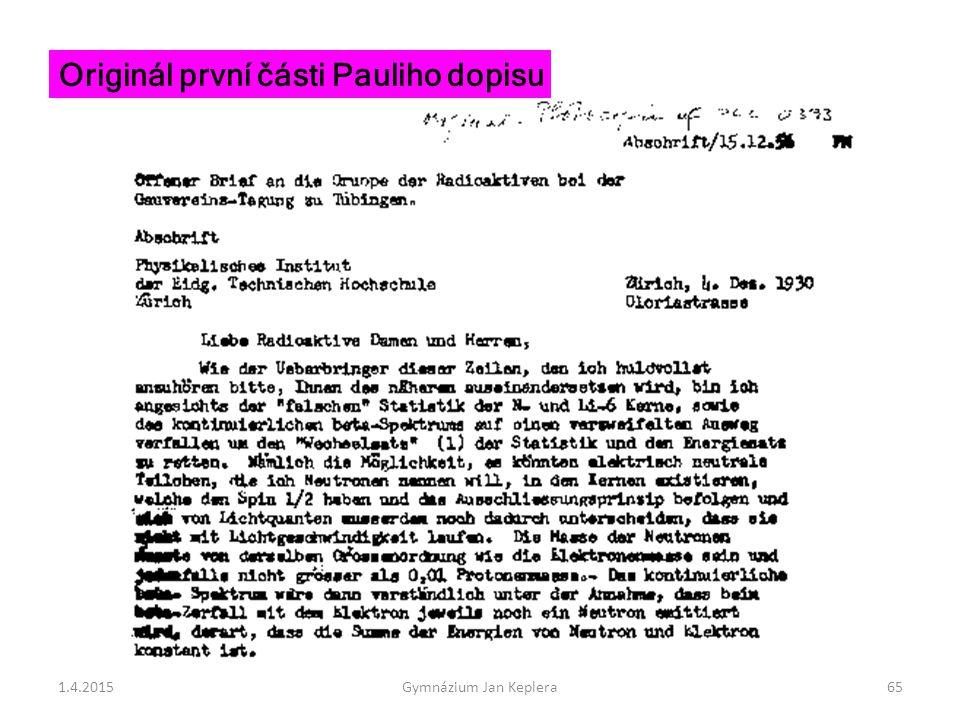 Originál první části Pauliho dopisu 1.4.201565Gymnázium Jan Keplera