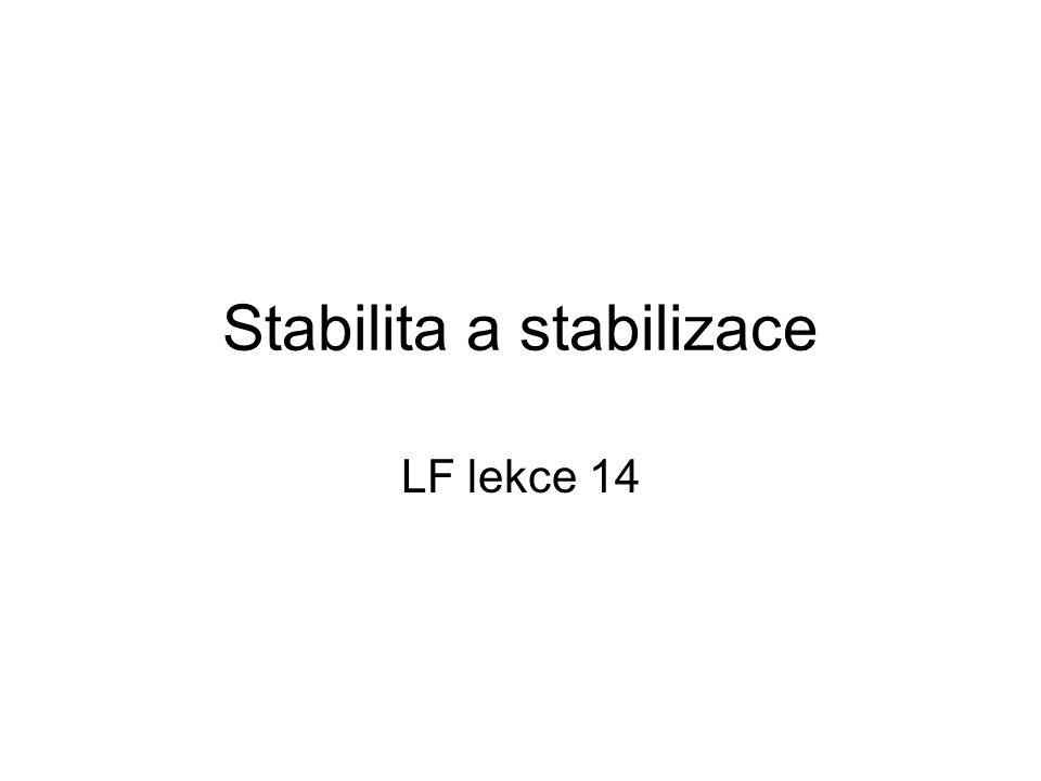 Stabilita a stabilizace LF lekce 14