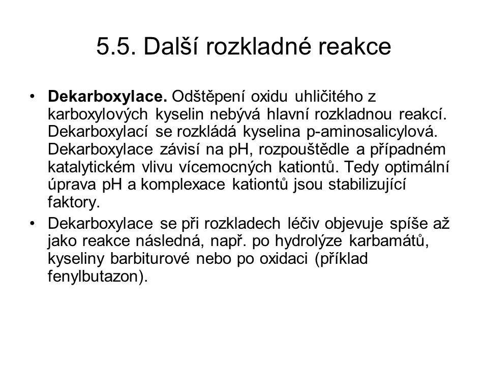 5.5.Další rozkladné reakce Dekarboxylace.