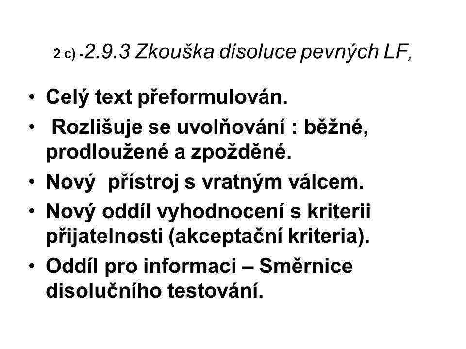2 c) - 2.9.3 Zkouška disoluce pevných LF, Celý text přeformulován.