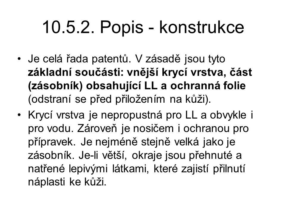 10.5.2.Popis - konstrukce Je celá řada patentů.