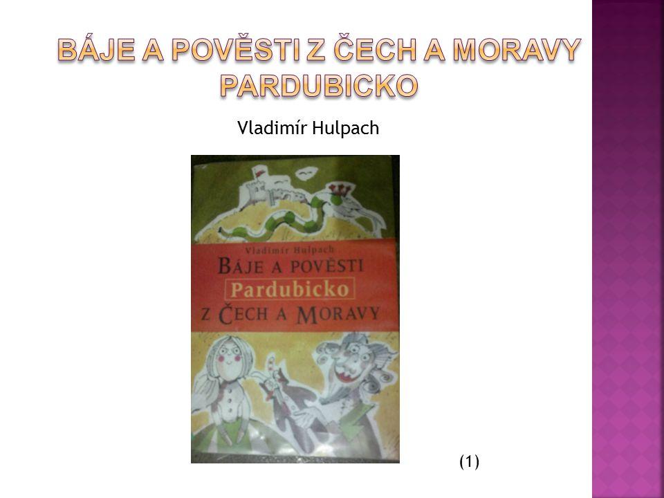  Kniha je rozdělena do dvou celků- Z doby nejstarší a střední jež obsahuje 17 pověstí a Z doby nové, která zahrnuje 33 pověstí.