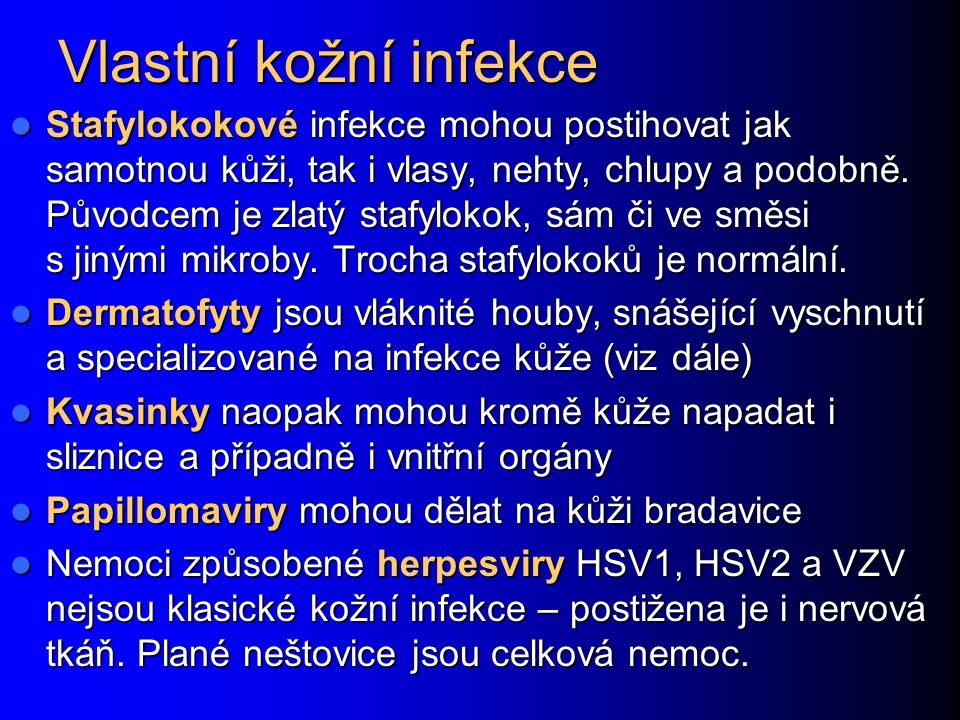 Aerobní vaginitidy (AV) Vedle bakteriální vaginózy jsou možné i klasické (tj.
