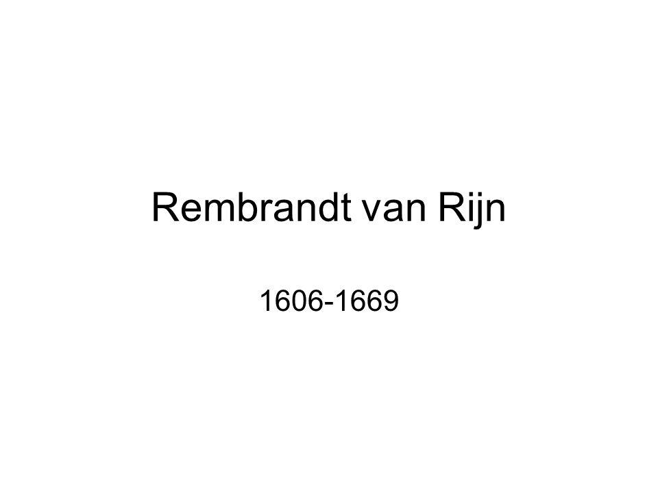 Životopisné údaje Narozen 1609 v Leidenu, pocházel z chudého prostředí Nedokončil studia, v 18 letech si otevřel vlastní dílnu, přesídlil do Amsterodamu, kde získal jistý věhlas a zpočátku vedl nákladný život Komplikovaný osobní život (ženy, soudní procesy, bankrot) Ke konci života zhoršené vztahy s klienty, umírá v chudobě