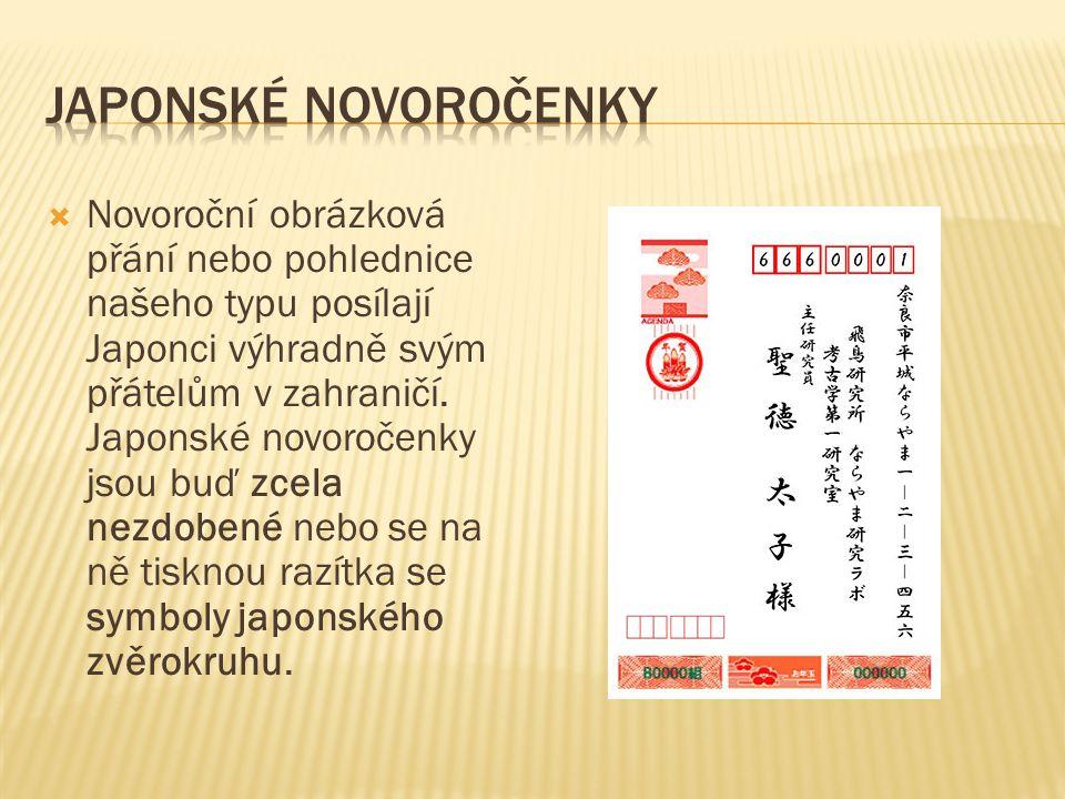  Novoroční obrázková přání nebo pohlednice našeho typu posílají Japonci výhradně svým přátelům v zahraničí. Japonské novoročenky jsou buď zcela nezdo
