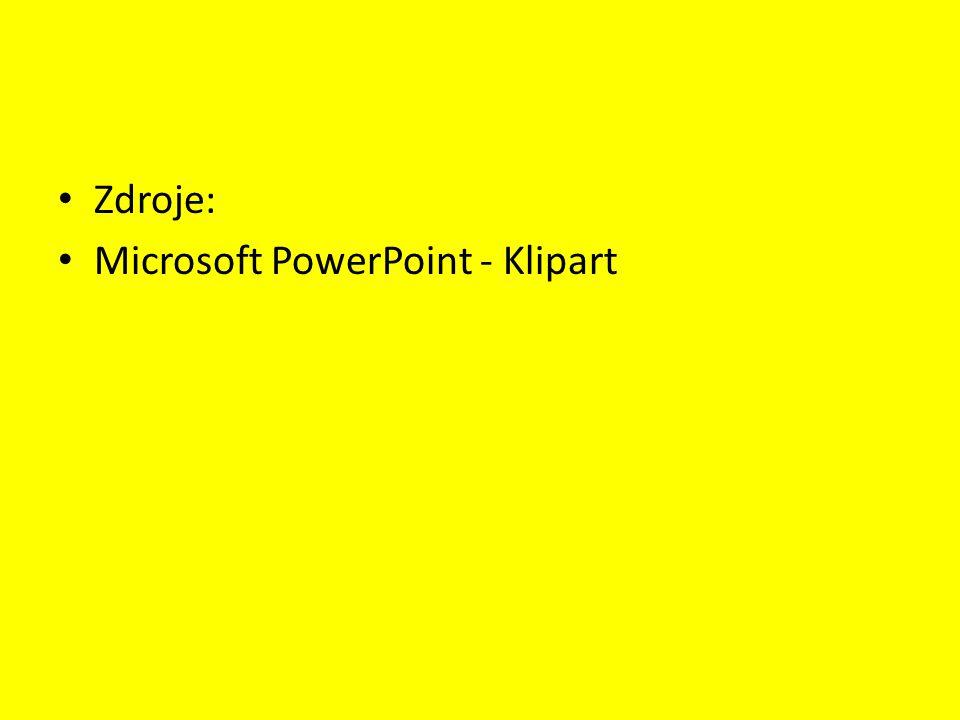 Zdroje: Microsoft PowerPoint - Klipart