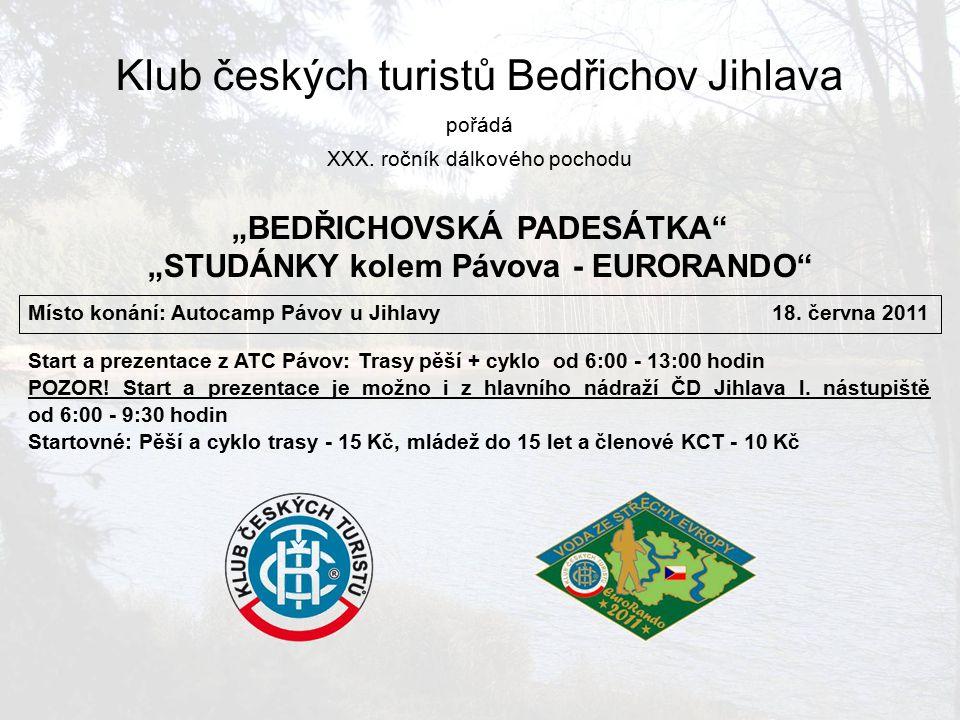 Klub českých turistů Bedřichov Jihlava pořádá XXX.