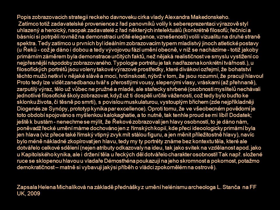 Popis zobrazovacich strategii reckeho davnoveku cirka vlady Alexandra Makedonskeho.