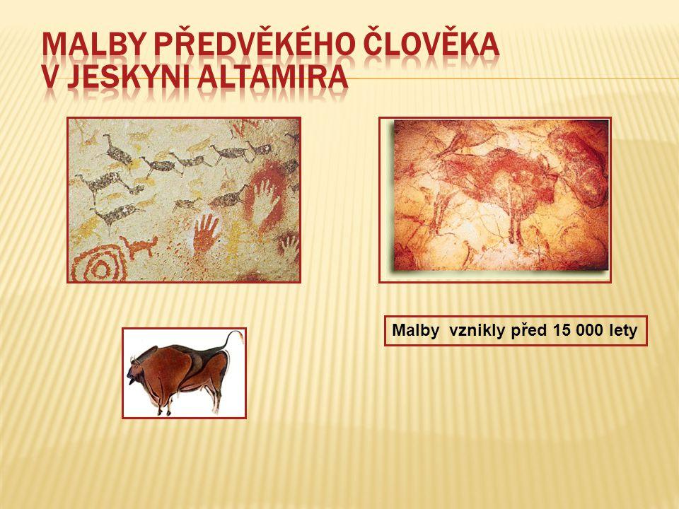 Malby vznikly před 15 000 lety