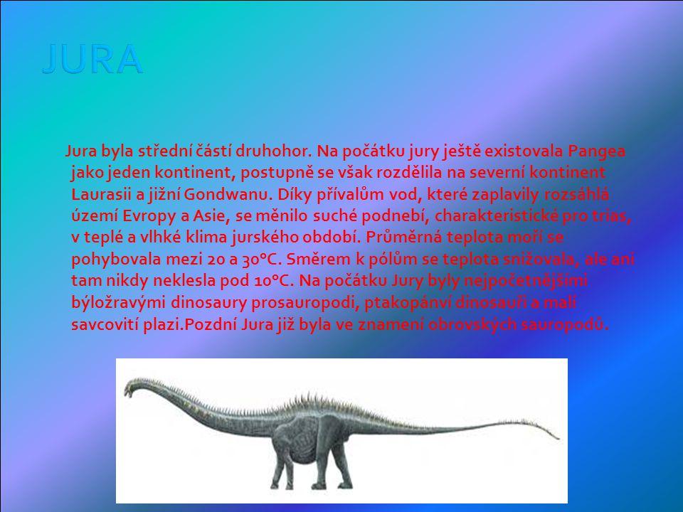 Jura byla střední částí druhohor.