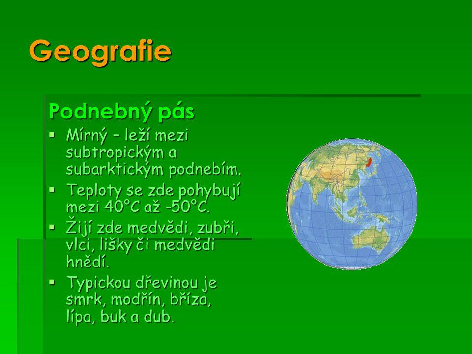 Geografie Podnebný pás  Mírný – leží mezi subtropickým a subarktickým podnebím.