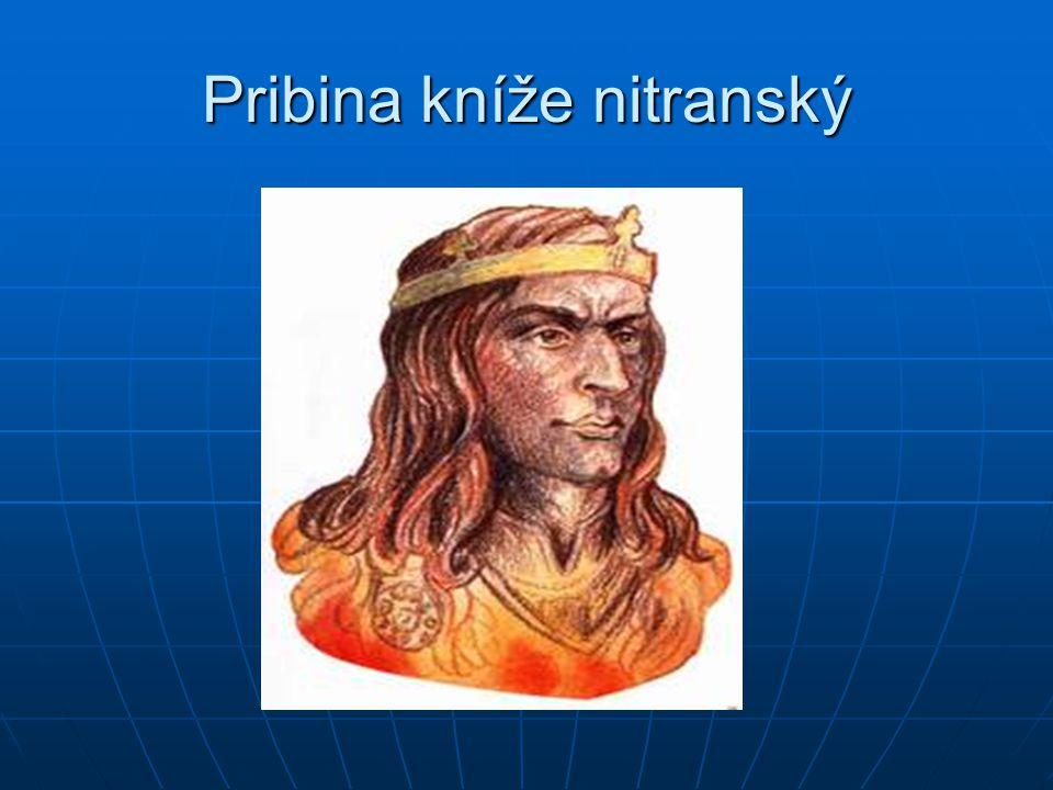 Pribina kníže nitranský