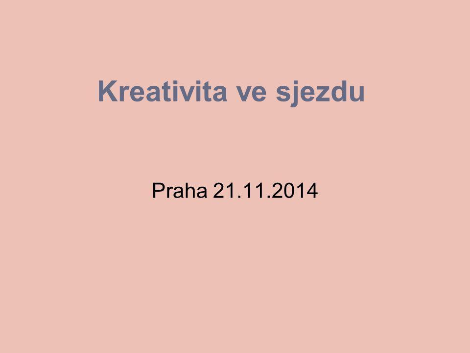 Kreativita ve sjezdu Praha 21.11.2014
