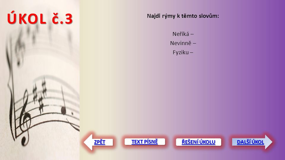 ÚKOL č.4 Najdi slovo s y, ý po M.Najdi slovo s y, ý po V.