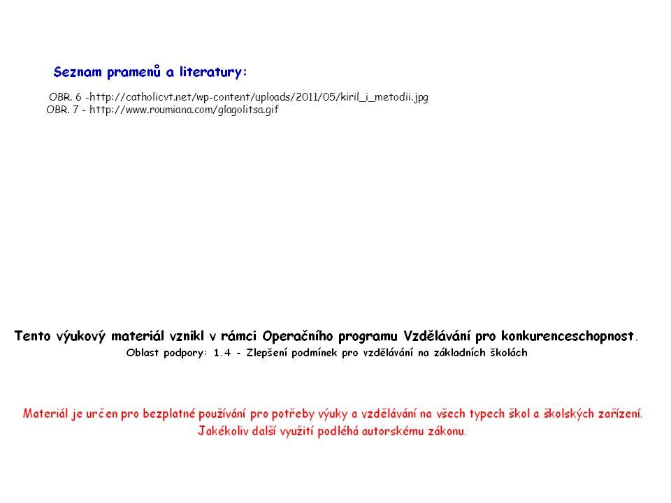 OBR. 6 -http://catholicvt.net/wp-content/uploads/2011/05/kiril_i_metodii.jpg OBR.