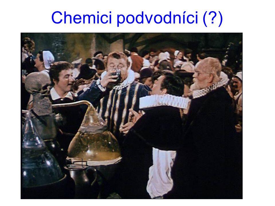Chemici podvodníci (?)