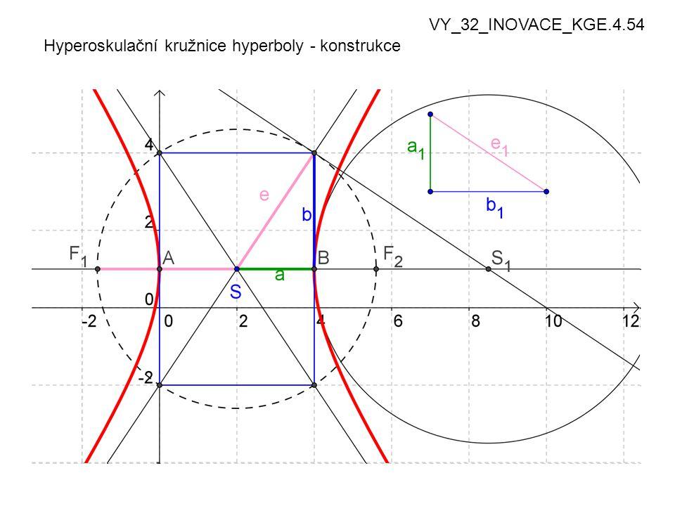 Hyperoskulační kružnice hyperboly - konstrukce VY_32_INOVACE_KGE.4.54
