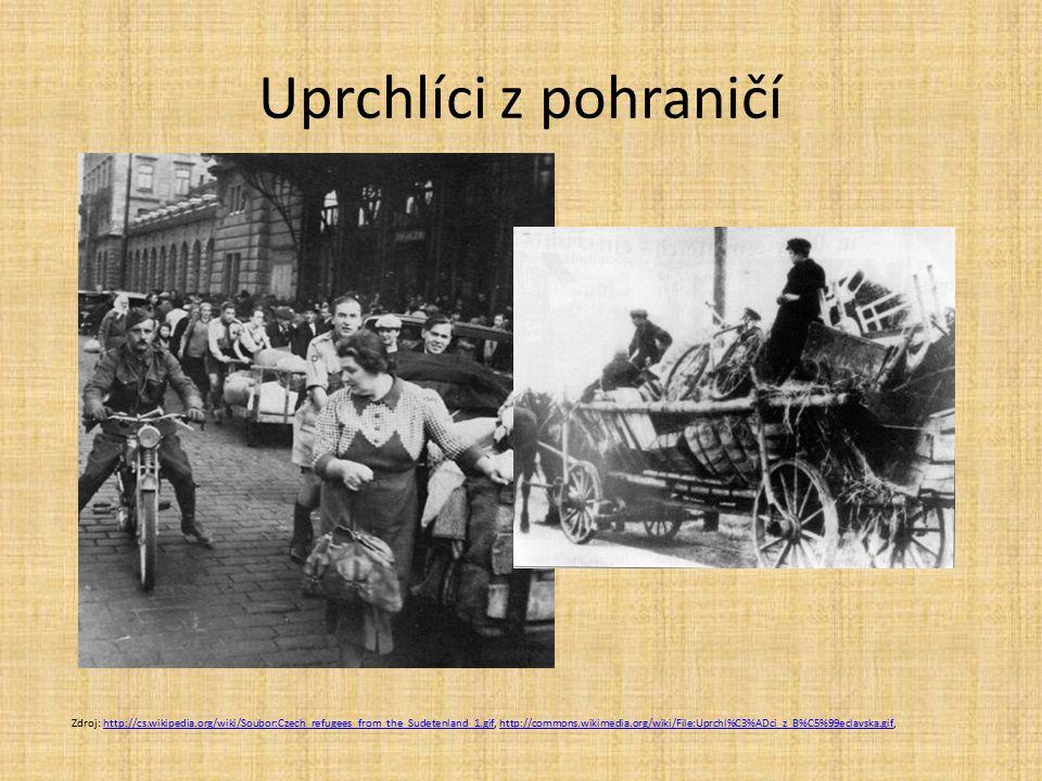Uprchlíci z pohraničí Zdroj: http://cs.wikipedia.org/wiki/Soubor:Czech_refugees_from_the_Sudetenland_1.gif, http://commons.wikimedia.org/wiki/File:Uprchl%C3%ADci_z_B%C5%99eclavska.gif,http://cs.wikipedia.org/wiki/Soubor:Czech_refugees_from_the_Sudetenland_1.gifhttp://commons.wikimedia.org/wiki/File:Uprchl%C3%ADci_z_B%C5%99eclavska.gif