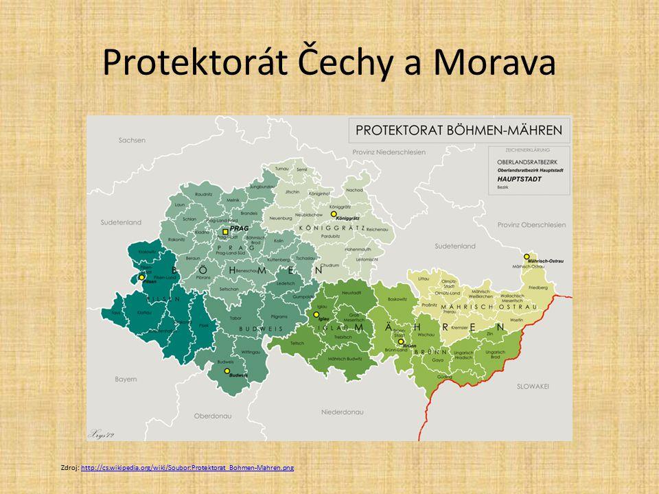 Protektorát Čechy a Morava Zdroj: http://cs.wikipedia.org/wiki/Soubor:Protektorat_Bohmen-Mahren.pnghttp://cs.wikipedia.org/wiki/Soubor:Protektorat_Boh