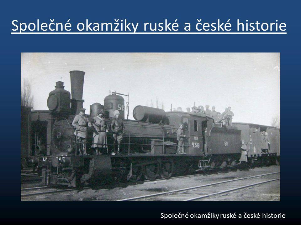 Společné okamžiky ruské a české historie