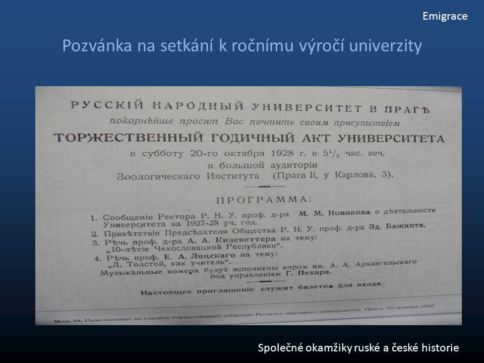 Pozvánka na setkání k ročnímu výročí univerzity Emigrace Společné okamžiky ruské a české historie