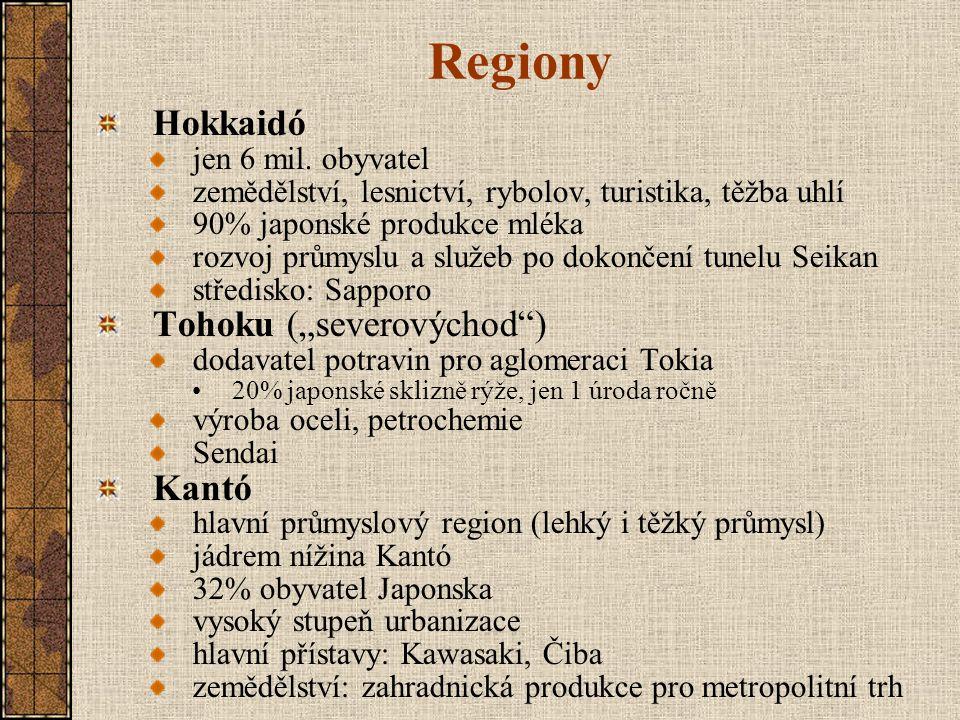 """Regiony Čubu (""""střední ) a)Hokuriku – při pobřeží Japonského moře chladné klima Niigata – centrum těžby ropy a plynu b)Tosan – vnitrozemí, Japonské Alpy, """"střecha Japonska cestovní ruch, strojírenství c)Tokai – soustava nížin při pacifickém pobřeží významná dopravní funkce (dálnice Tokaidó) teplé klima, i subtropické ovoce a čaj Nagoja, Šizuoka Kinki druhá nejvýznamnější průmyslová oblast hlavní centra: Ósaka, Kóbe historická a kulturní centra: Kjótó, Nara Čugoku sever při Japonském moři: chladný jih při Vnitřním moři – """"slunná strana průmyslový rozvoj Hirošima"""