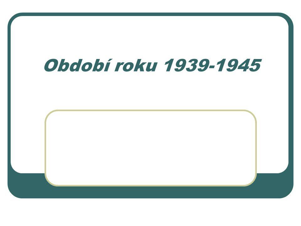 Období roku 1939-1945