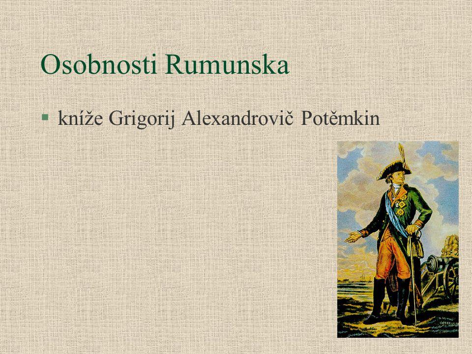 Osobnosti Rumunska §kníže Grigorij Alexandrovič Potěmkin
