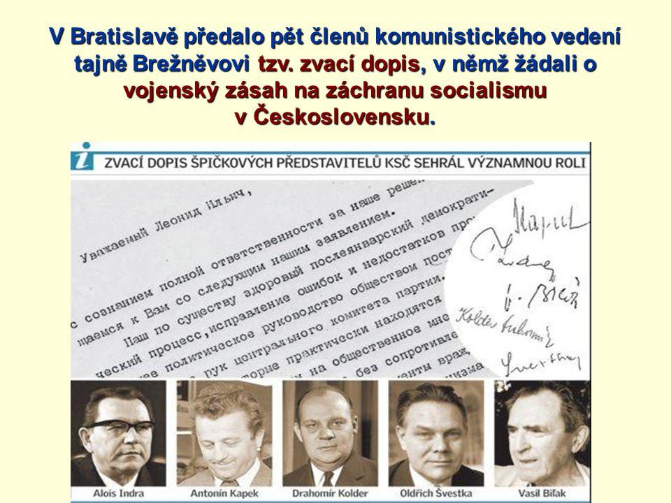 Text zvacího dopisu Vážený Leonide Iljiči,Vážený Leonide Iljiči, s vědomím plné odpovědnosti za naše rozhodnutí se na Vás obracíme s následujícím prohlášením.