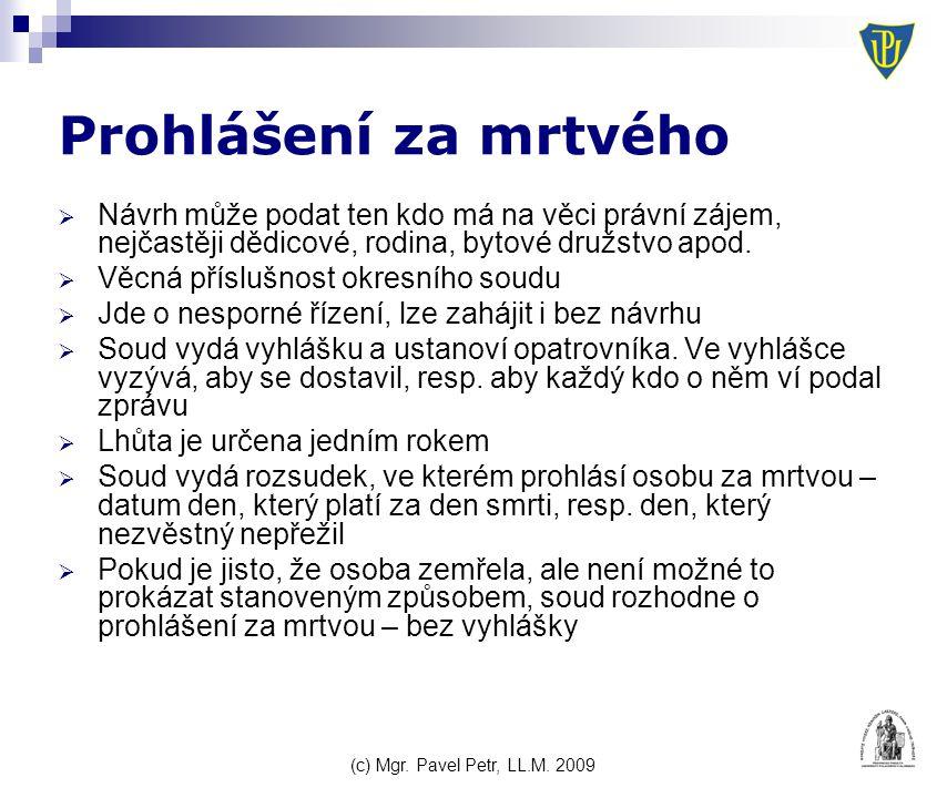 (c) Mgr. Pavel Petr, LL.M.