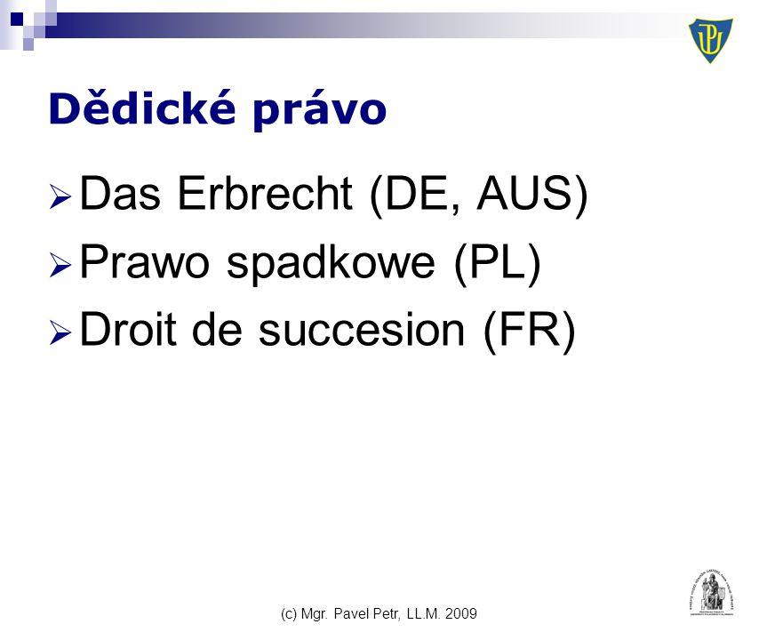 (c) Mgr. Pavel Petr, LL.M. 2009 Vyhláška