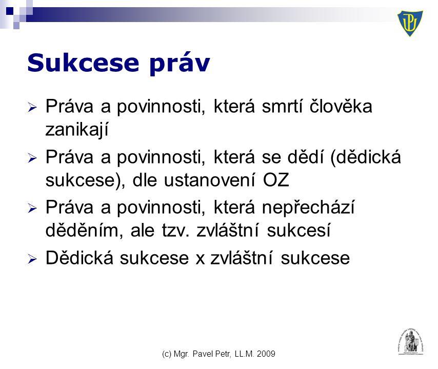 (c) Mgr. Pavel Petr, LL.M. 2009