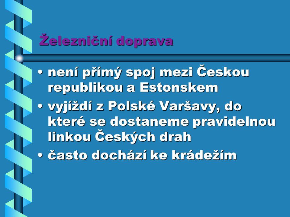 Železniční doprava není přímý spoj mezi Českou republikou a Estonskemnení přímý spoj mezi Českou republikou a Estonskem vyjíždí z Polské Varšavy, do k
