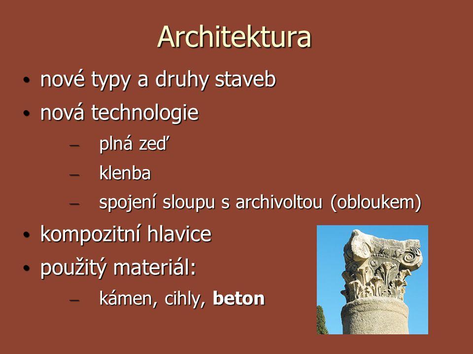 Architektura nové typy a druhy staveb nové typy a druhy staveb nová technologie nová technologie – plná zeď – klenba – spojení sloupu s archivoltou (o